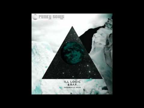 Ill Logic & RAF - forever