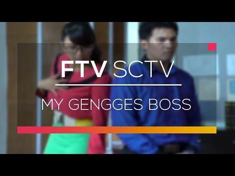 download lagu FTV SCTV - My Gengges Boss gratis