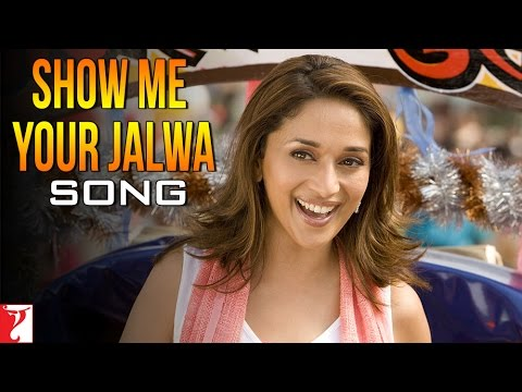 Show Me Your Jalwa - Song - Aaja Nachle