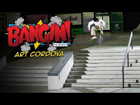 BANGIN! With Art Cordova