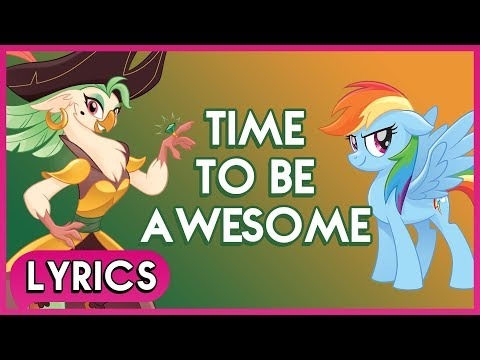 Rainbow Dash & Captain Celaeno - Time To Be Awesome (Lyrics) - My Little Pony: The Movie [HD]