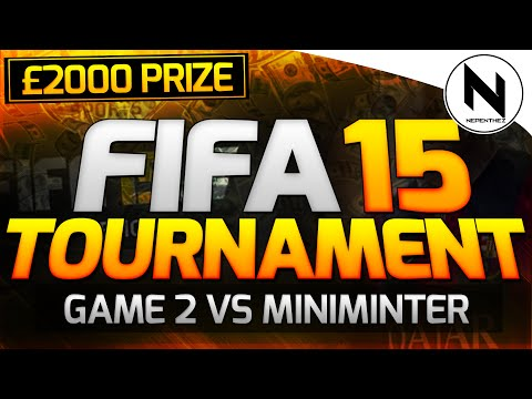 Nep v Miniminter! £2000 FIFA 15 TOURNAMENT w/ SIDEMAN CREW!