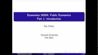 Econ 2450A Public Economics | Raj Chetty