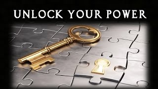 Unlock the Hidden Powers Within You - Applying Your Larger Abilities (law of attraction)