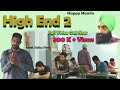 High end 2 | Happy Manila | Meet Sidhu films