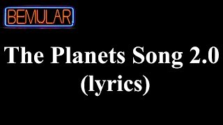 Bemular - The Planets Song 2.0 (lyrics)