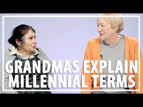 Watch Grandmas Hilariously Try to Explain Millennial Terms