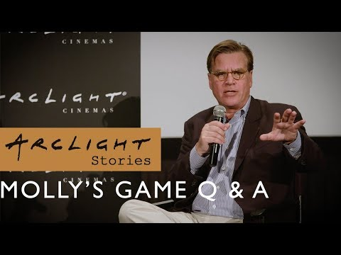 Molly's Game Q&A With Director Aaron Sorkin - ArcLight Stories