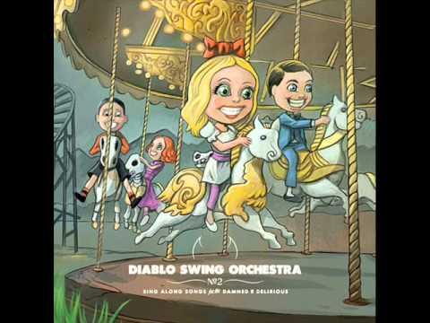 Diablo Swing Orchestra - A Tap Dancers Dilemma