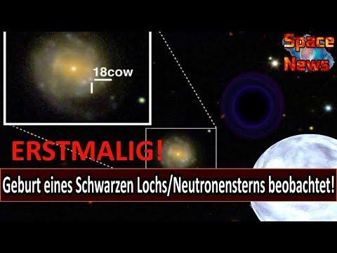 Erstmalig Entstehung eines Schwarzen Lochs/Neutronensterns beobachtet! [Space News]