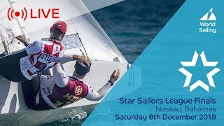 LIVE Sailing | Star Sailors League Finals | Nassau, Bahamas | Saturday 8 December 2018