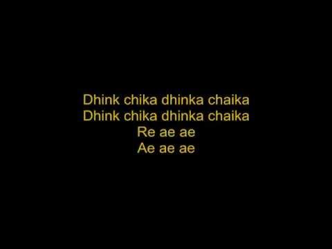 Dhinka Chika - Ready - With Lyrics!