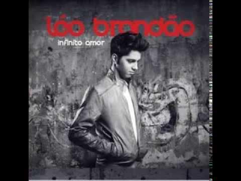 Léo Brandão - Que Amor é esse (CD Infinito Amor)