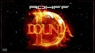 ROHFF - DOUNIA [VIDEO OFFICIELLE]