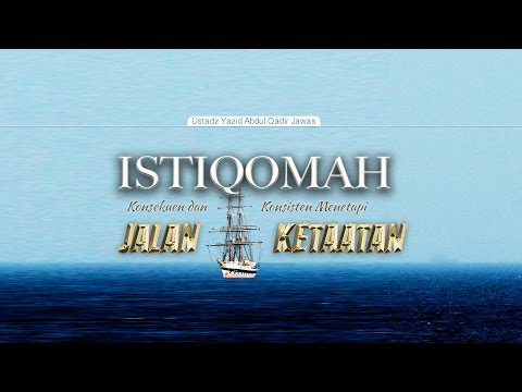 Tabligh Akbar: Istiqomah - Surabaya (Ustadz Yazid Abdul Qadir Jawas)