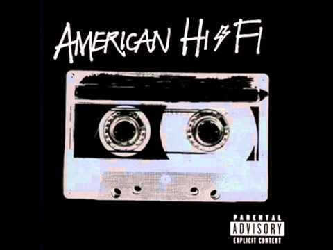 American Hi-fi - What About Today