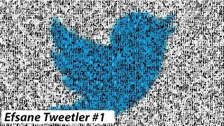 Efsane Tweetler #1
