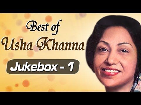 Best of Music Composer Usha Khanna Songs - JukeBox 1 - Superhit Old Hindi Songs