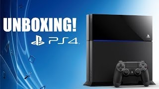 UNBOXING PLAYSTATION 4!