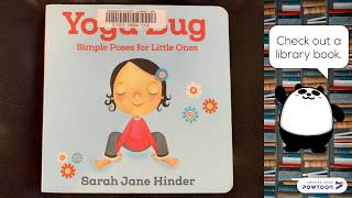 Yoga Bug: Simple Poses for Little Ones Children's Book Read Aloud