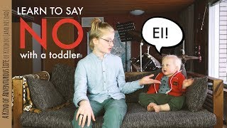 Learn to say NO with a toddler