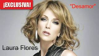 Laura Flores - Desamor (Video, Audio HQ)
