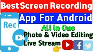 How to Screen Record on Android? |Best Screen Recording App With Editor & Live Streaming🔥🔥🔥