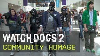 Watch Dogs 2 - Community Homage