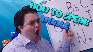 How To Speak Whale