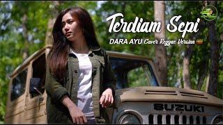 Download lagu Dara Ayu - Terdiam Sepi ( Reggae Version)