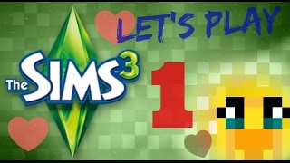 Sims 3 - Let's Play : Just Like ME! [1]