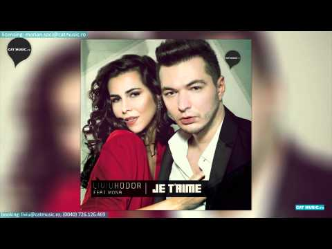Sonerie telefon » Liviu Hodor feat. Mona – Je t'aime (Official Single)