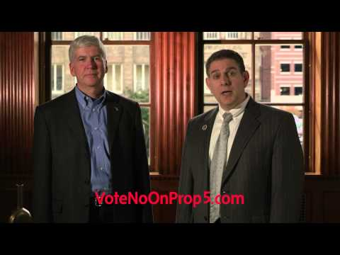Michigan Governor Rick Snyder and Lansing Mayor Virg Bernero Agree! Vote NO on Proposal 5!