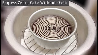 How to Make Eggless Zebra Cake Without Oven | Zebra Cake in Vessel | Cake Without Oven and Microwave