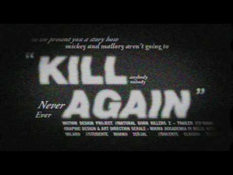 Natural Born Killers 2 /Teaser - School Project