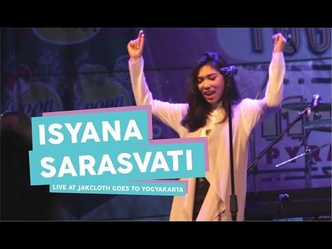 [HD] Isyana Sarasvati - Kau Adalah (Live at JakCloth Goes to Yogyakarta, Mei 2017)