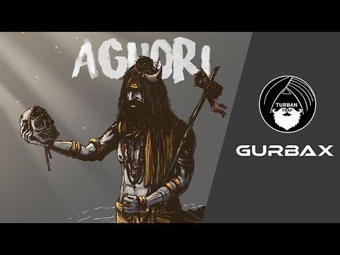 Aghori - Gurbax   Mr. Doss   Turban Trap