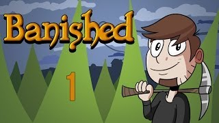 LETS PLAY BANISHED | EPISODE 1