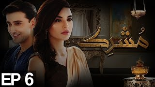 Mushrik Episode 6