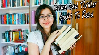 Crime and Thriller Books You Must Read || Book Recommendations|| Murder Edition