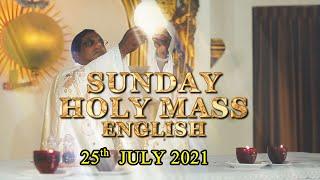Sunday Holy Mass English - Live ( 25-7-2021 )