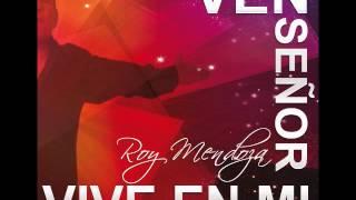 ROY MENDOZA-NUEVO AMANECER