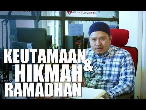Ceramah Singkat: Keutamaan Dan Hikmah Ramadhan - Ustadz Khairullah Anwar Luthfi, Lc
