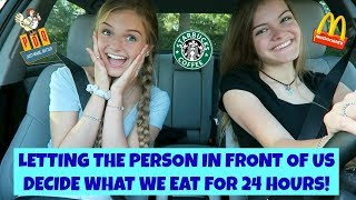 Letting the Person In FRONT of Us DECIDE What We Eat for 24 HOURS! ~ Jacy and Kacy
