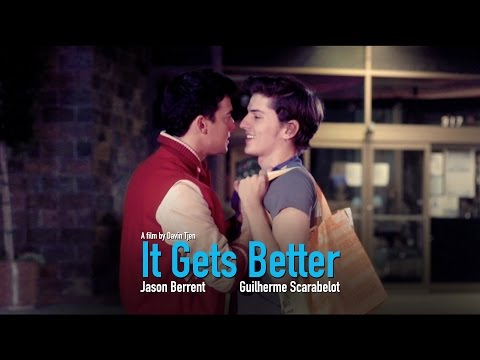 """It Gets Better"" (a gay ..."