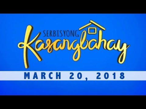 Serbisyong Kasangbahay (March 20, 2018)