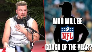 Pat McAfee's Thoughts On NFL Coach Of The Year Candidates