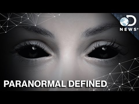 What Makes Something Paranormal?