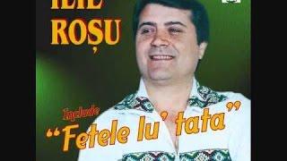 Ilie Rosu - Fetele lu' tata