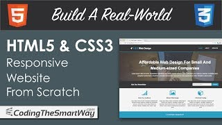 Build A Real-World HTML 5 & CSS 3 Responsive Website From Scratch